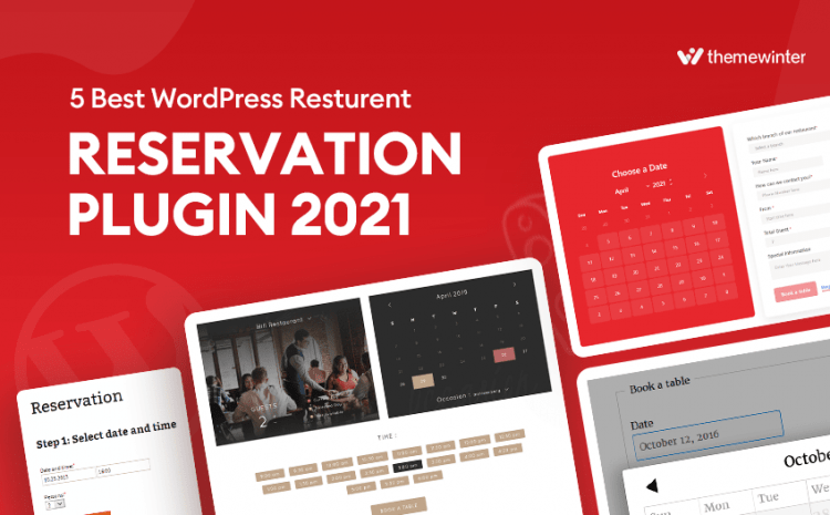 5 Best WordPress Restaurant Reservation Plugins 2021