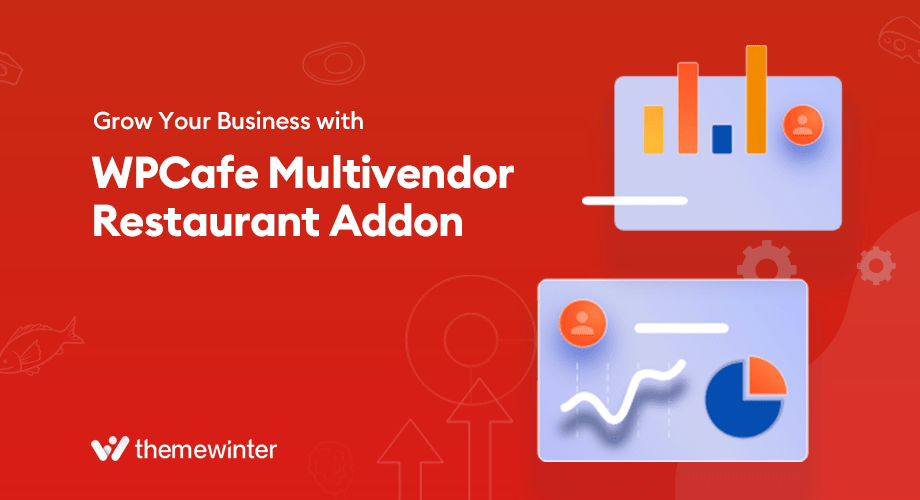grow your business with WPCafe multivendor addon