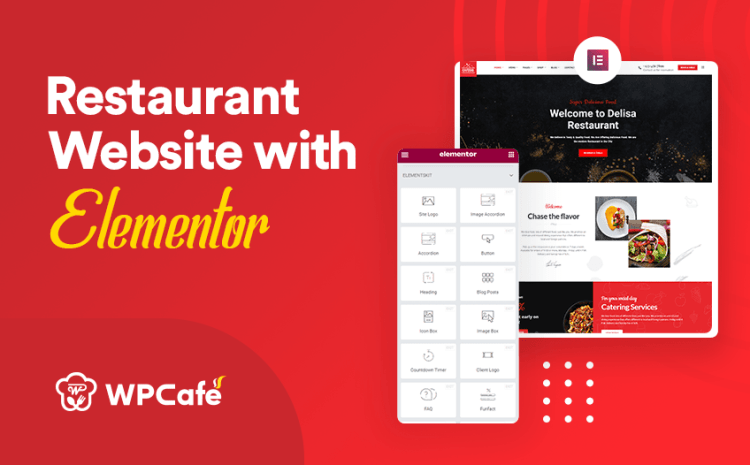 How to Design Restaurant Website with Elementor in 2021 (Simplified)